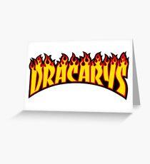 Dracarys - Game of thrones Parody Greeting Card