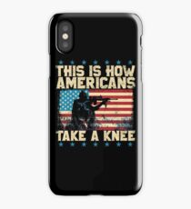 This is How Americans Take a Knee - Boycott the NFL iPhone Case/Skin