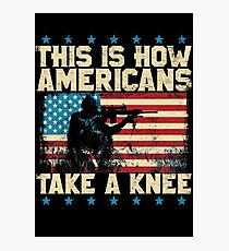 This is How Americans Take a Knee - Boycott the NFL Photographic Print