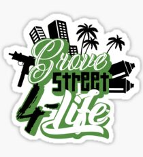 Grove Street 4 Life  Sticker