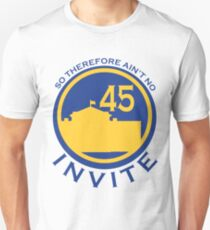 So Therefore Ain't No Invite 45 (Blue/Yellow) T-Shirt