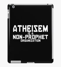 ATHEISM IS A NON PROPHET ORGANIZATION Funny Geek Nerd iPad Case/Skin