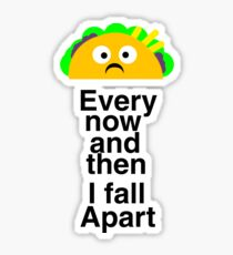 Fall Apart Sticker