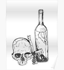Drink Yourself to Death - Beber Hasta Morir Poster