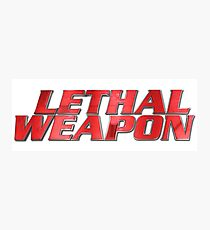 Lethal Weapon Tv Show Logo Photographic Print