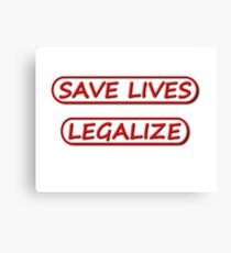 Save Lives Legalize Canvas Print
