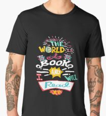 The World Is A Book, And I Will Read It - Original Hand Lettering Funny Travel T-shirt Men's Premium T-Shirt