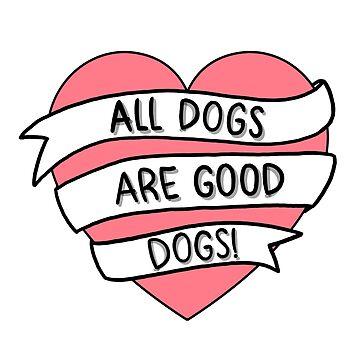 Todos los perros son buenos perros de NicoleHarvey