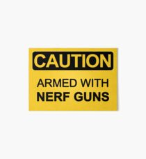 Armed with Nerf Guns Art Board