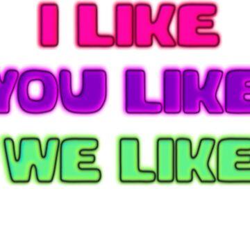 I Like by kjunkie