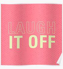 Mit einem Lachen abtun Poster