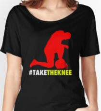 TAKE THE KNEE Women's Relaxed Fit T-Shirt