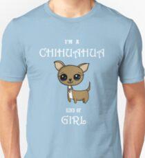 I'm a Chihuahua kind of girl T-Shirt