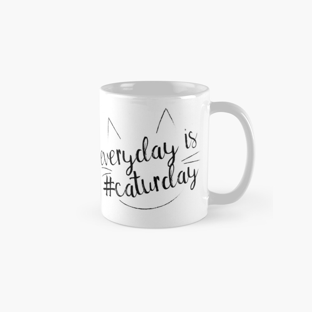 Everyday is #Caturday Mug