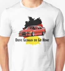 Drive german or go home Stanced out E36 Red T-Shirt