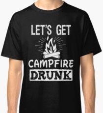 Let's Get Campfire Drunk vintage distressed retro t shirt Classic T-Shirt
