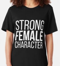 Strong Female Character Feminism Slim Fit T-Shirt