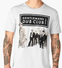 Dub Club For Gentleman's Friends Men's Premium T-Shirt
