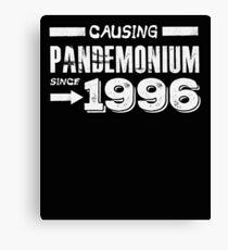 Causing Pandemonium Since 1996 - Funny Birthday Canvas Print