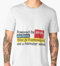 Powered by jekyll, electron, three js frameworks, and a hamster wheel. Men's Premium T-Shirt