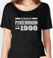 Causing Pandemonium Since 1998 - Funny Birthday  Women's Relaxed Fit T-Shirt