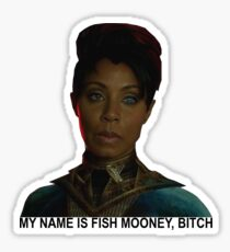 My name is Fish Mooney, Bitch - Gotham Sticker