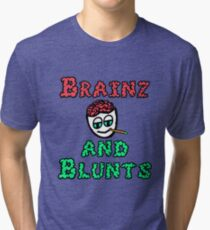 Brainz and Blunts Tri-blend T-Shirt