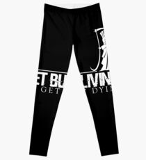 Get Busy Living Or Get Busy Dying Leggings