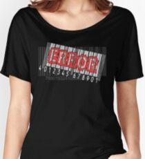 Error! Women's Relaxed Fit T-Shirt