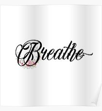 Breathe - Inspirational Typography Quote Poster