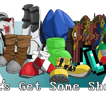 Let's Get Some Shoes by CStandsFor