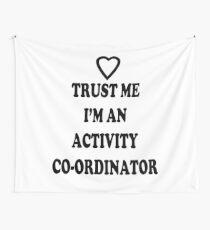Activity Co-ordinator T Shirt Wall Tapestry