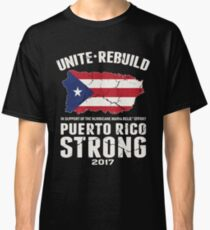 PLEASE HELP THE PEOPLE OF PUERTO RICO!! Classic T-Shirt
