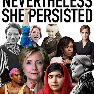 Nevertheless she persisted by LeilaCCG