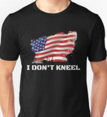 I Don't Kneel - I Stand For The Flag, Kneel For The Dead Unisex T-Shirt