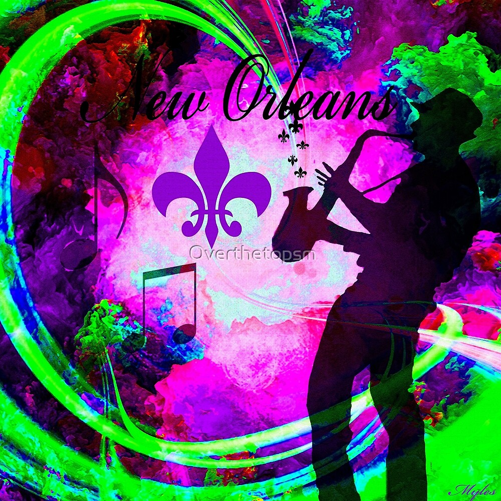 NEW ORLEANS by Saundra Myles