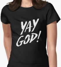 Yay God!  Women's Fitted T-Shirt