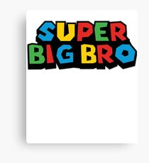 Super Big Bro Brothers Mario Funny Graphic Tee For Families Retro Gamers T-Shirt Canvas Print