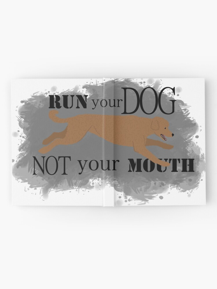 Alternate view of Run Your Dog Not Your Mouth Poodle red Hardcover Journal