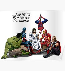 And That's How I Saved The World Jesus Poster