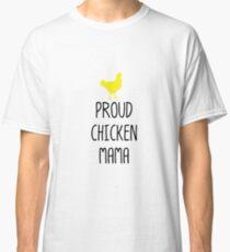 21bd6be4e6 Camiseta clásica Orgullosos pollos mamá pollo mamá mascota amante divertido