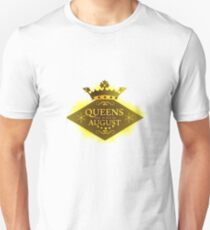 BIRTHDAY GIRL  QUEENS ARE BORN IN AUGUST T-Shirt