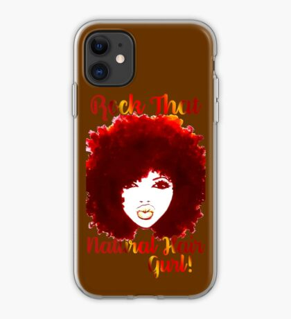 ROCK THAT NATURAL HAIR GURL iPhone Case