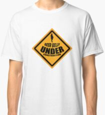 BEER BELLY UNDER CONSTRUCTION Classic T-Shirt