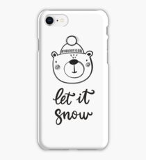 Christmas print, hand drawn style - lettering, animals and design elements. Let it snow iPhone Case/Skin