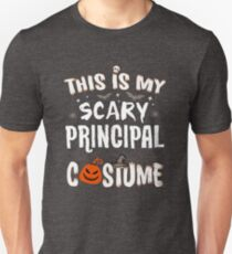 This is my Scary Principal Costume Halloween Funny T-Shirt