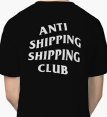 Anti Shipping Shipping Club - Black (BACK) Classic T-Shirt