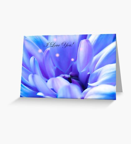 I Love You With Blue Flower Greeting Card
