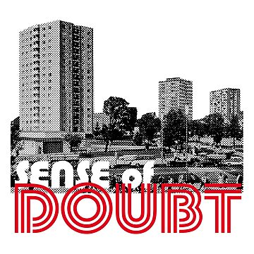 Sense of Doubt by MdeP
