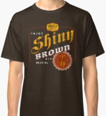 Shiiny Brown Ale Classic T-Shirt